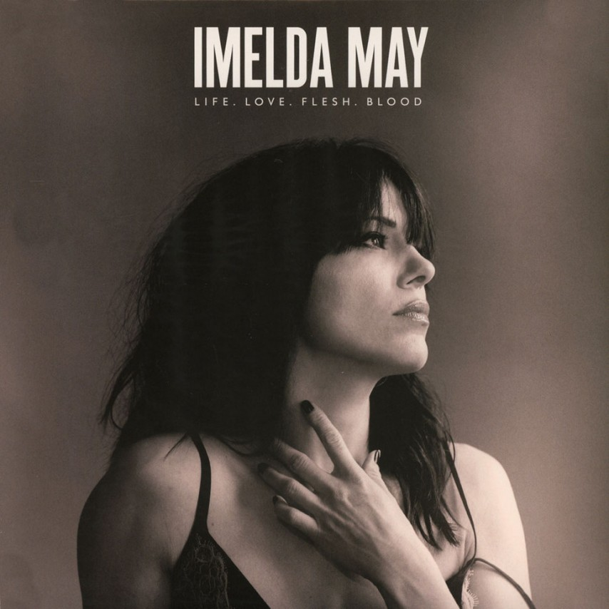 Imelda May - Life. Love. Flesh. Blood